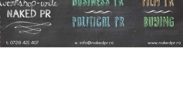 Din 31 martie, incepe o noua sesiune de workshopuri NAKED PR, primul proiect educational de PR specializat