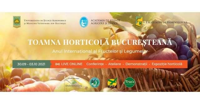 Toamna Horticolă Bucureșteană -Ziua Recoltei
