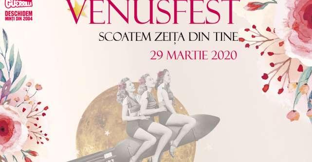 VenusFest: Scoatem zeița din tine!
