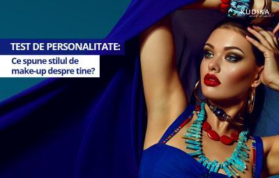 Test de personalitate: Ce spune stilul de make-up despre tine?
