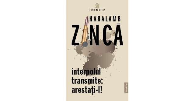 Continuă seria de autor Haralamb Zincă!
