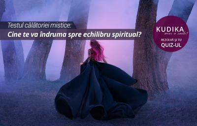 Testul calatoriei mistice: Cine te va indruma spre echilibru spiritual?