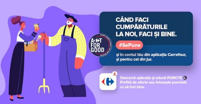 Carrefour România lansează Act For Good,un program prin care atunci când faci cumpărăturile, faci și bine