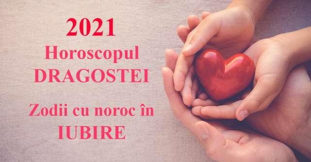 Horoscopul dragostei 2021: 5 zodii care se bucură cel mai mult de iubire