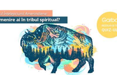 Testul Intelepciunii Amerindiene: Ce menire ai in tribul spiritual?