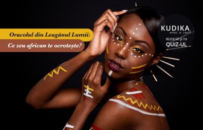 Oracolul din Leaganul Lumii: Ce zeu african te ocroteste?