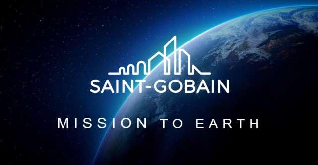 "Saint-Gobain lansează noua campanie de comunicare:  ""MISSION TO EARTH"""