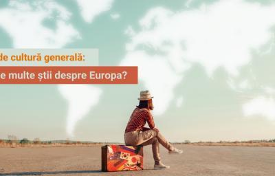 Test de cultura generala: Cat de multe stii despre Europa?