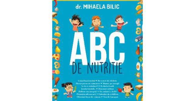 Dr. Mihaela Bilic: ABC de nutritie