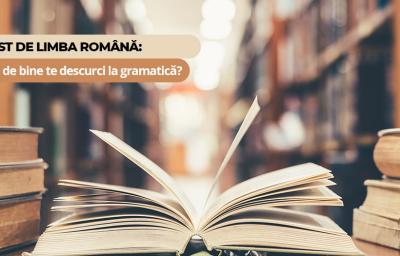 Test de limba romana: Cat de bine te descurci la gramatica?