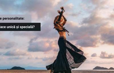 Test de personalitate: Ce te face unica si speciala?