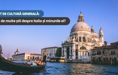 Test de cultura generala: Cat de multe stii despre Italia si minunile ei?