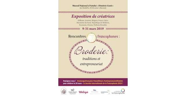 Întâlniri francofone: Broderie, tradiții și antreprenoriat