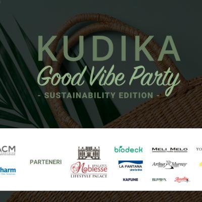 Ne pregătim de Kudika Good Vibe Party - Sustainable Edition!