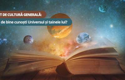Test de cultura generala: Cat de bine cunosti Universul si tainele lui?