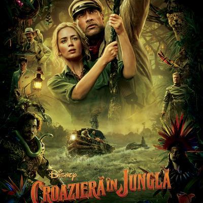 Jungle Cruise / Croazieră în junglă, o aventură epică în junglă șio poveste despre curajul de a fi tu însuți
