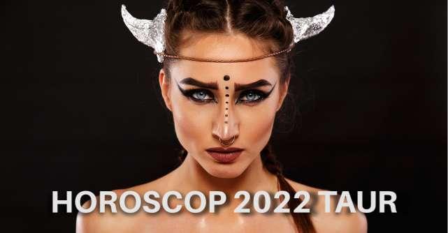 Horoscop 2022 Taur: schimbări de bun augur, iubire vindecătoare și salturi în carieră