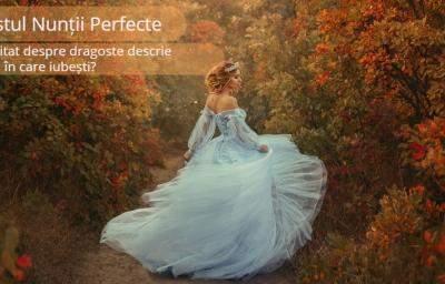 Testul Nuntii Perfecte: Ce citat despre dragoste descrie felul in care iubesti?