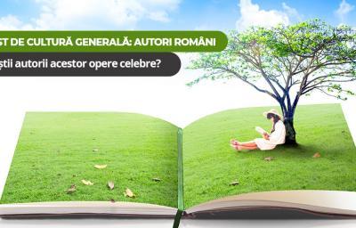 Test de cultura generala: Autori romani. Iti amintesti autorii acestor opere celebre?