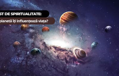 Test de spiritualitate: Ce planeta iti influenteaza viata?