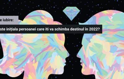 Test de iubire: Care este initiala persoanei care iti va schimba viata in 2022?