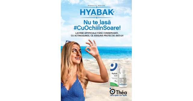 Laboratoires Théa România lansează campaniaHyabak nu te lasă #CuOchiiÎnSoare!