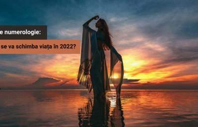 Test de numerologie: Cum ti se va schimba viata in 2022?