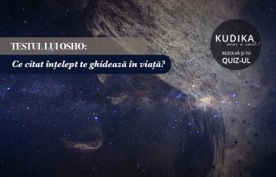 Testul lui Osho: Ce citat intelept te ghideaza in viata?
