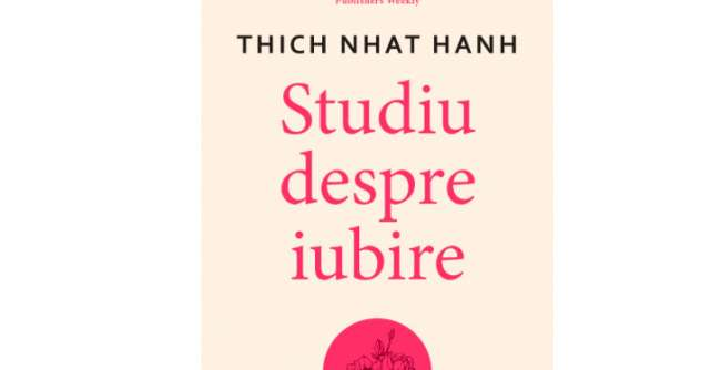 Studiu despre iubire - Thich Nhat Hanh