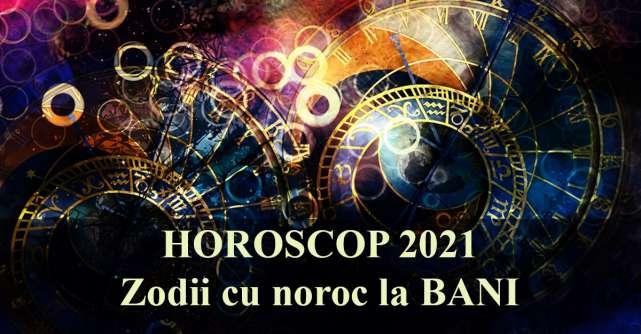 Horoscopul CARIEREI 2021: 5 Zodii cu NOROC la BANI