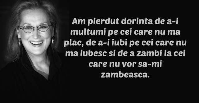 Cele mai frumoase citate ale lui Meryl Streep