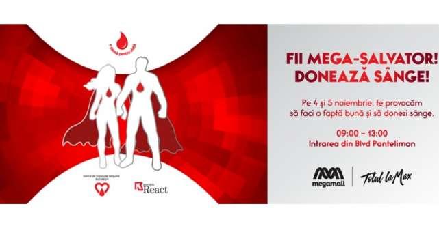 Doneaza sange la Mega Mall si fii Mega-Salvator!
