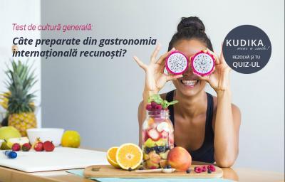 Test de cultura generala: Cate preparate din gastronomia internationala recunosti?